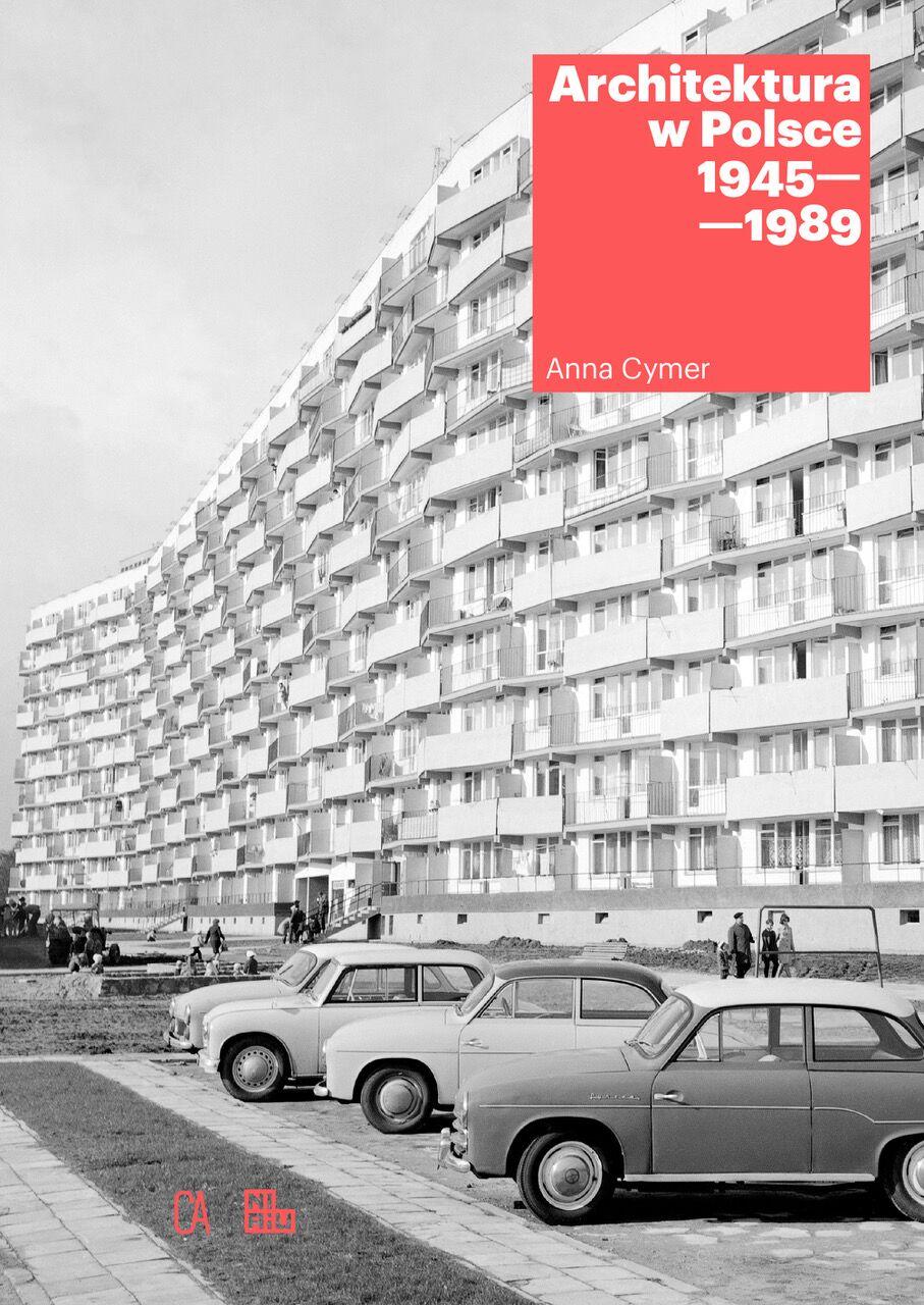 """""""Architektura w Polsce 1945-1989"""", Centrum Architektury (źródło: materiały prasowe organizatorów)"""