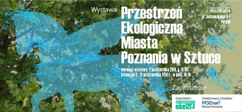 """""""Przestrzeń ekologiczna Miasta Poznania w sztuce"""", Galeria Sztuki Rozruch (źródło: materiały prasowe organizatorów)"""