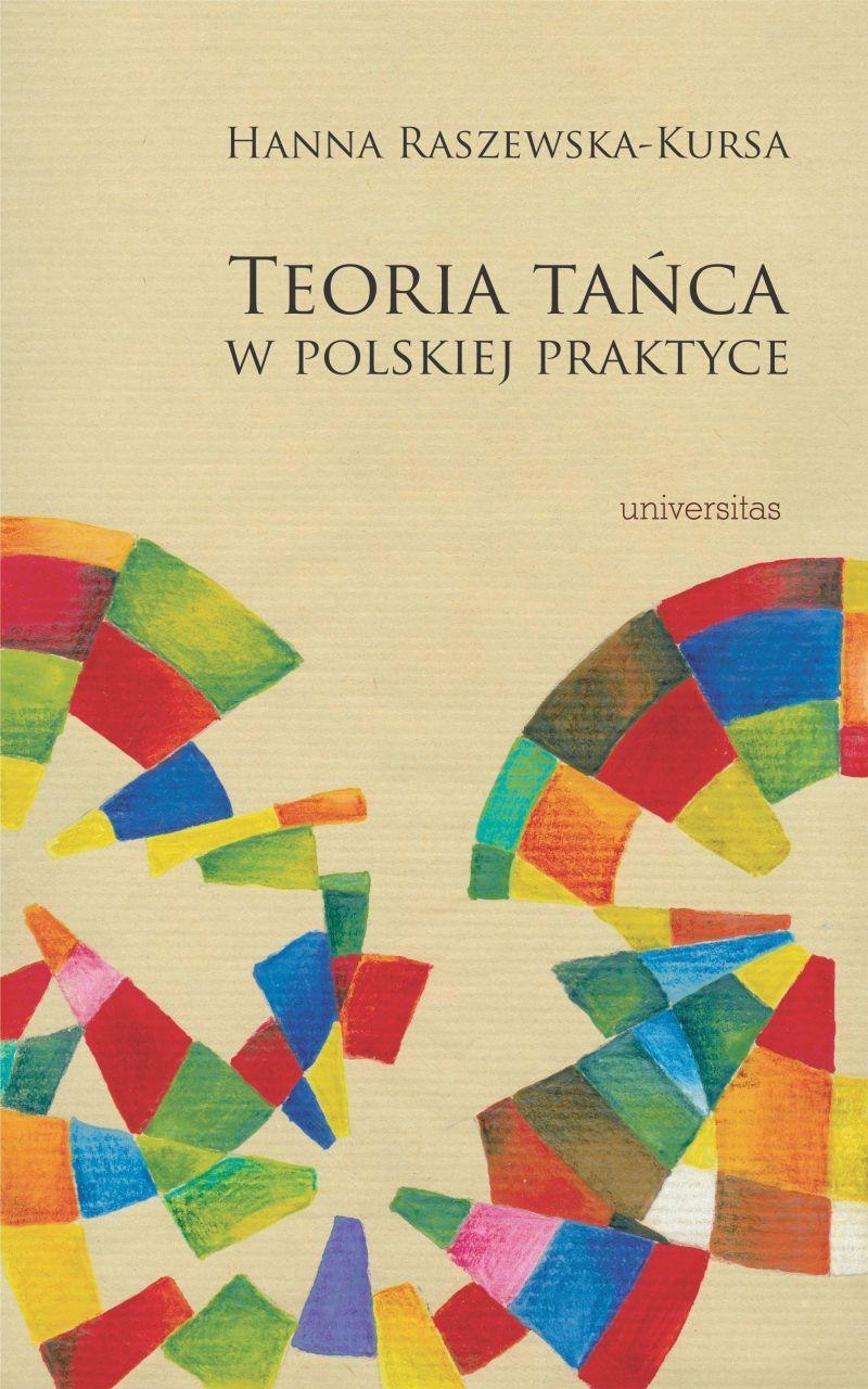 """Hanna Raszewska-Kursa, """"Teoria tańca w polskiej praktyce"""" (źródło: materiały prasowe wydawnictwa)"""