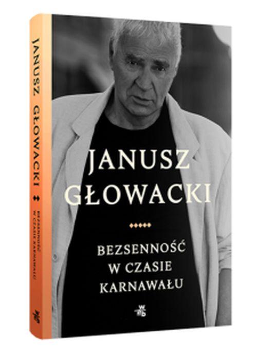 """Janusz Głowacki, """"Bezsenność w czasie karnawału"""" (źródło: materiał prasowe wydawnictwa)"""