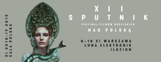 12. Festiwal Filmów Rosyjskich Sputnik nad Polską (źródło: materiały prasowe organizatora)