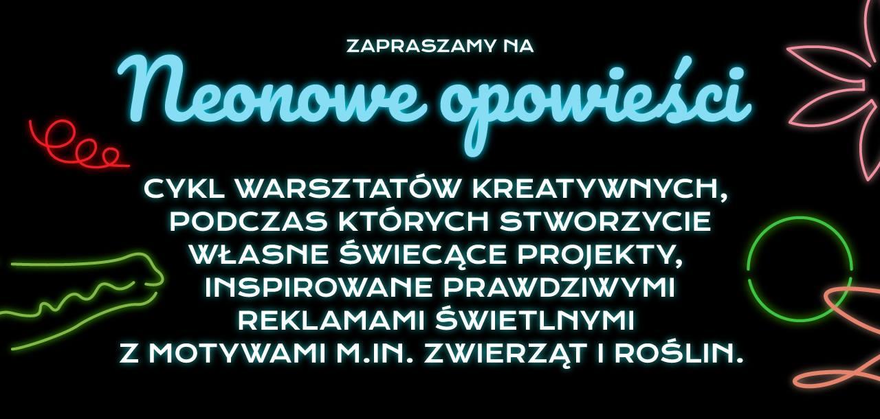 """""""Neonowe opowieści"""", Muzeum Sztuki Nowoczesnej w Warszawie (źródło: materiały prasowe organizatorów)"""