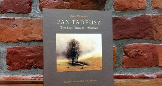 """Adam Mickiewicz, """"Pan Tadeusz: The Last Foray in Lithuania"""", tłum. Bill Johnston, fot. Magdalena Basak (źródło: materiały prasowe organizatora)"""