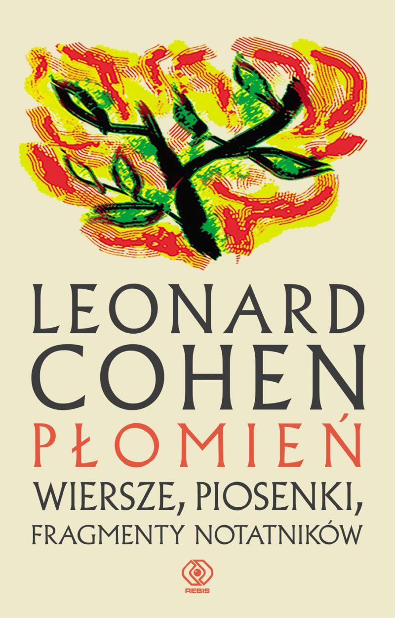 """Leonard Cohen, """"Płomień"""" (źródło: materiały prasowe wydawnictwa)"""