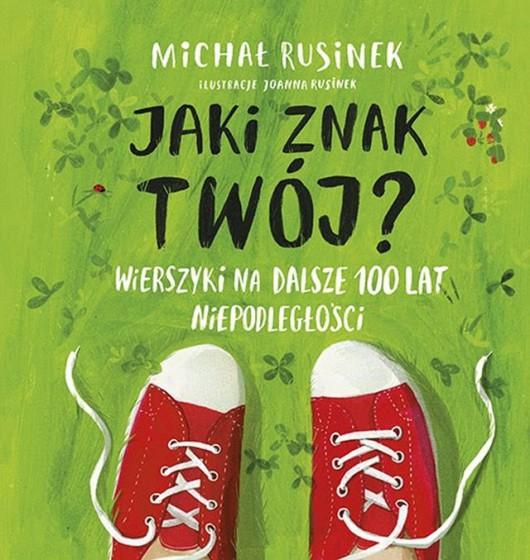 """Michał Rusinek, """"Jaki znak twój?"""" (źródło: materiały prasowe wydawnictwa)"""