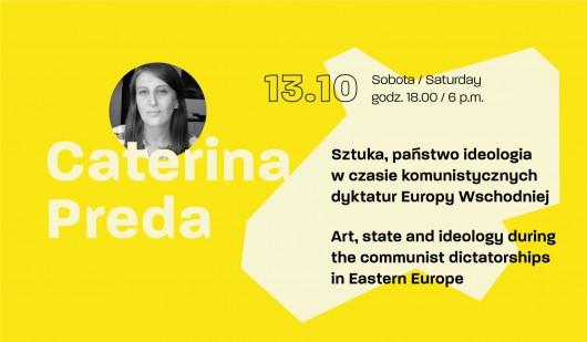"""Caterina Preda, """"Sztuka, państwo i ideologia w czasie komunistycznych dyktatur Europy Wschodniej"""" (źródło: materiały prasowe organizatora)"""