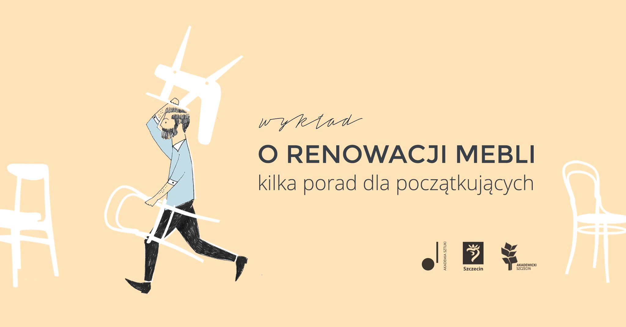 """Paweł Machomet, """"O renowacji mebli"""", Akademia Sztuki w Szczecinie (źródło: materiały prasowe organizatorów)"""
