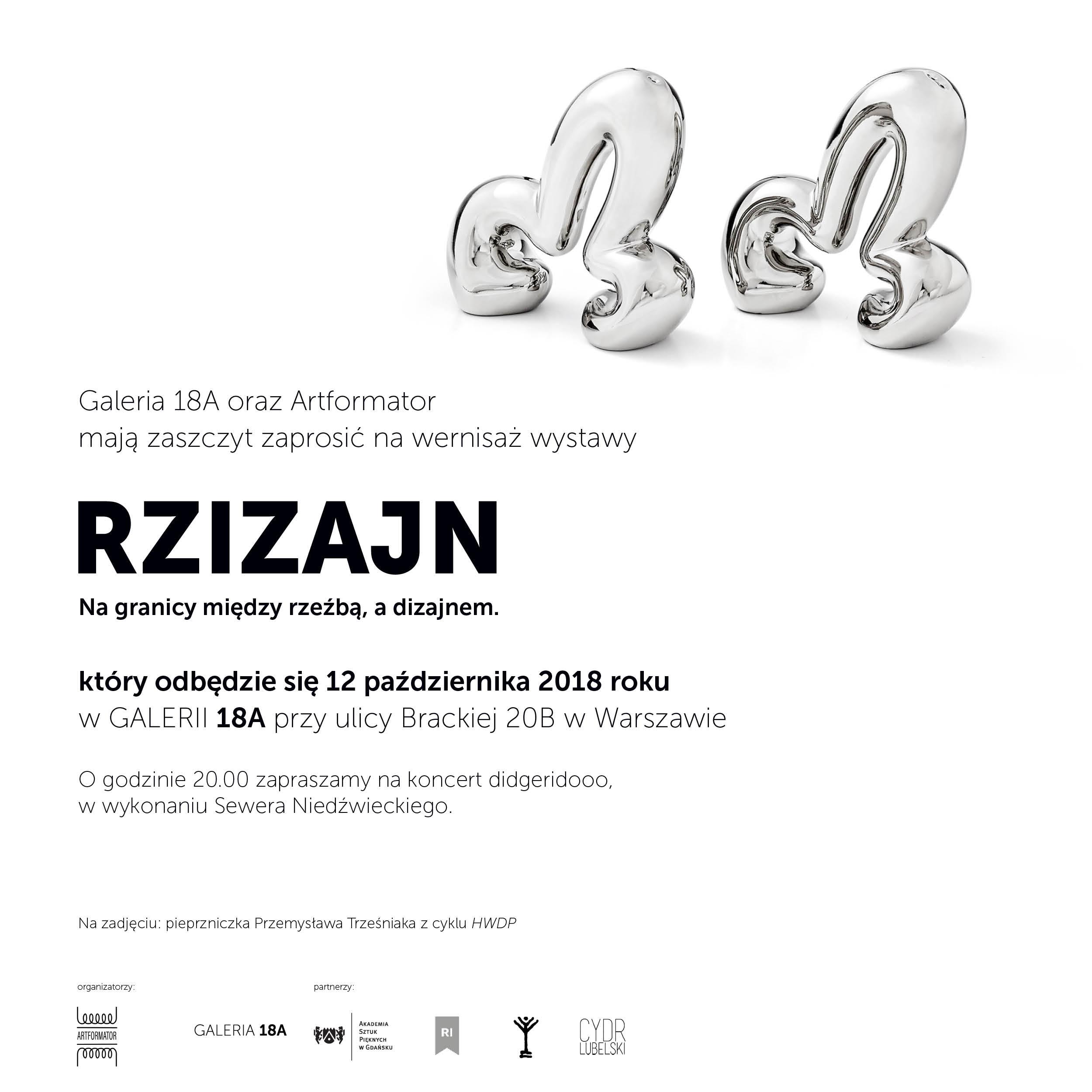 """""""Rzizajn"""", Galeria 18a, Warszawa (źródło: materiały prasowe organizatorów)"""