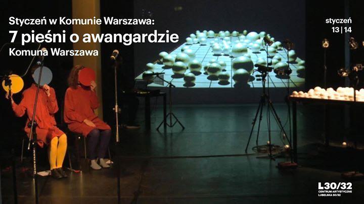 """""""Siedem pieśni o awangardzie"""", reż. Grzegorz Laszuk (źródło: materiały prasowe teatru)"""
