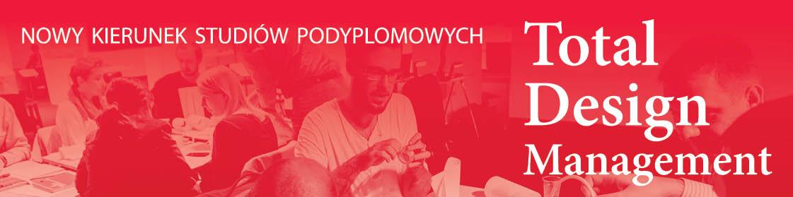 Total Design Management, Instytut Wzornictwa Przemysłowego, Warszawa (źródło: materiały prasowe organizatorów)