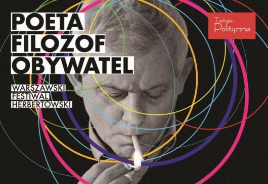 Warszawski Festiwal Herbertowski (źródło: materiały prasowe organizatora)