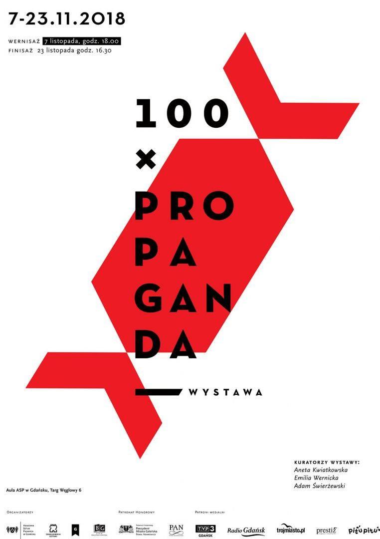 """""""100XPROPAGANDA"""" (źródło: materiały prasowe organizatora)"""