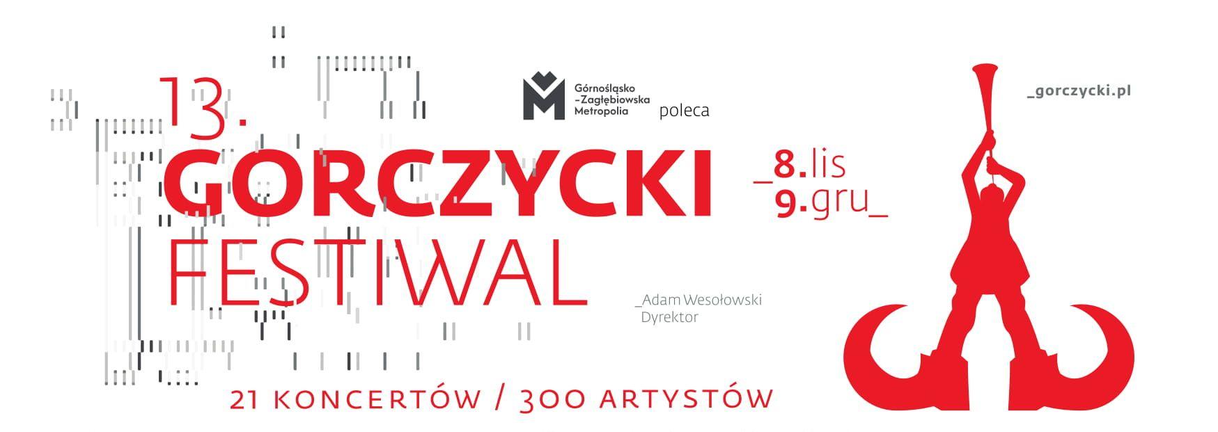 13. Międzynarodowy Festiwal im. Grzegorza Gerwazego Gorczyckiego (źródło: materiały prasowe organizatora)