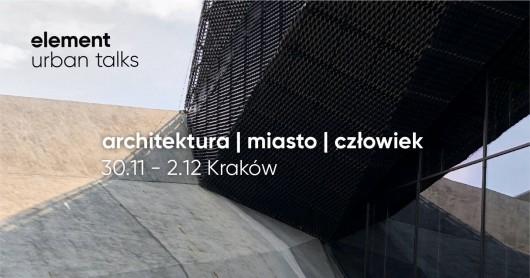 """""""Element Urban Talks"""", Nowohuckie Centrum Kultury (źródło: materiały prasowe organizatorów)"""