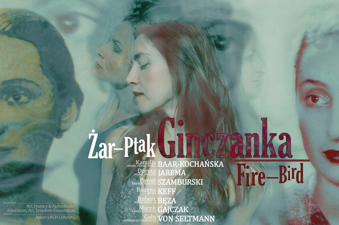 """""""Ginczanka. Żar-Ptak/Fire-Bird"""" (źródło: materiały prasowe organizatora)"""