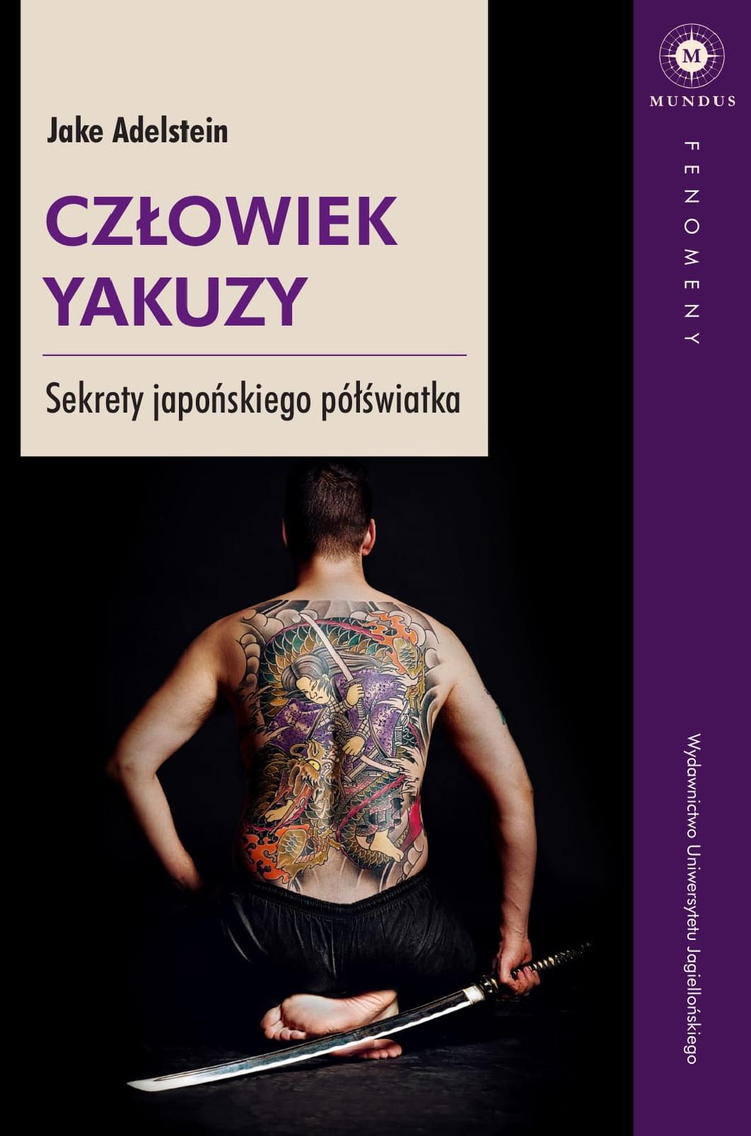 """Jake Adelstein, """"Człowiek yakuzy. Sekrety japońskiego półświatka"""" (źródło: materiały prasowe wydawnictwa)"""