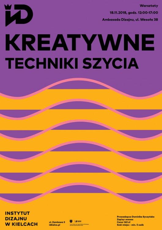 """""""Kreatywne techniki szycia"""", Instytut Dizajnu w Kielcach (źródło: materiały prasowe organizatorów)"""