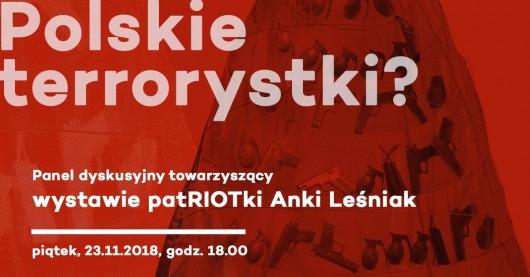"""""""Polskie terrorystki?"""" (źródło: materiały prasowe organizatora)"""