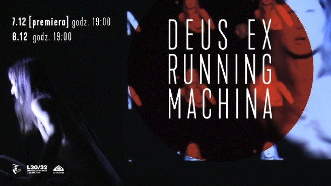"Magda Tuka, ""Deus ex running machina"", Studio Teatralne (źródło: materiały prasowe organizatora)"