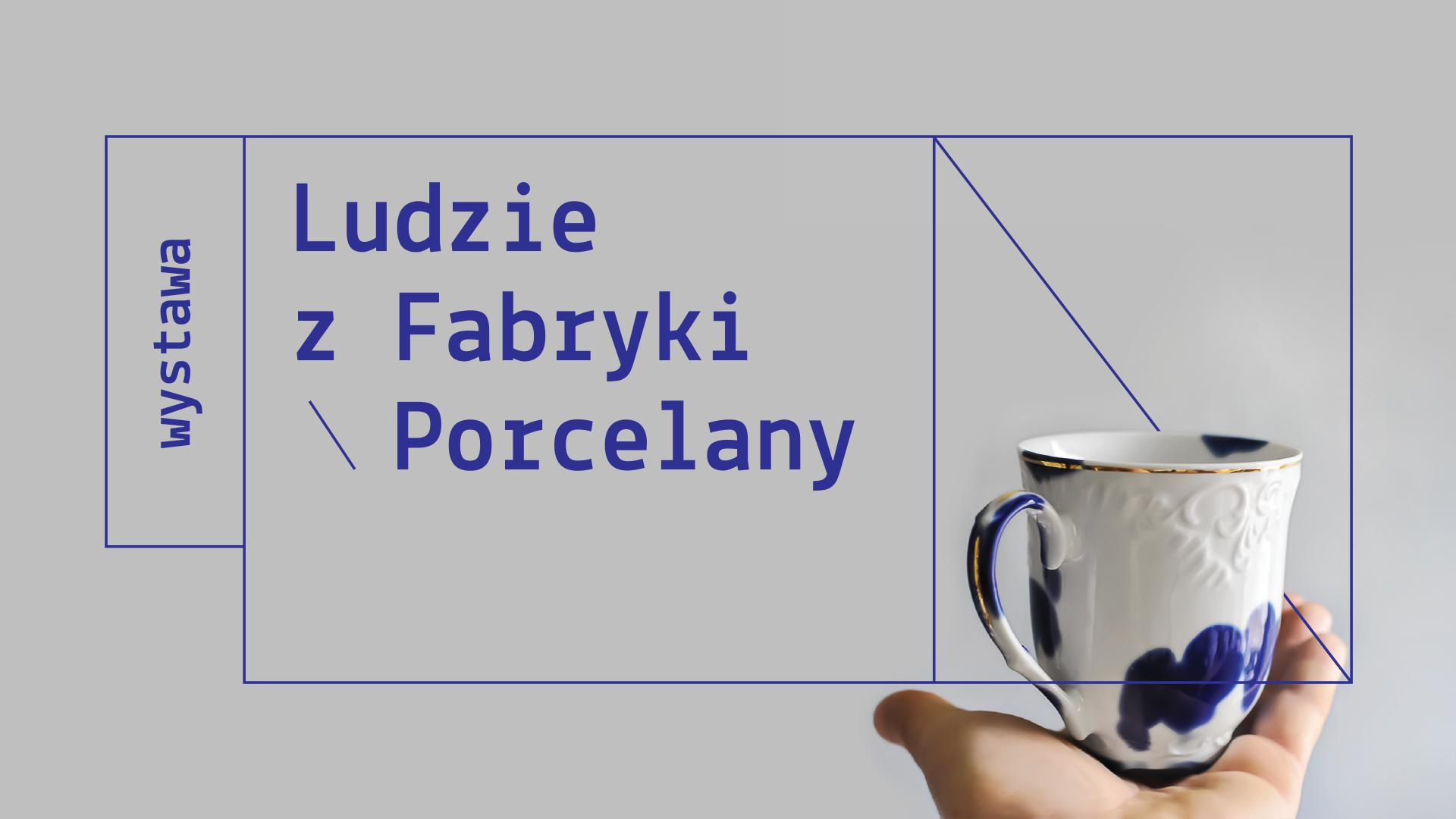 """""""Ludzie z Fabryki Porcelany"""", PNNT Gdynia, Centrum Designu (źródło: materiały prasowe organizatorów)"""
