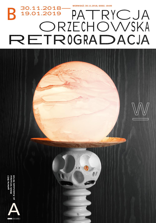 """""""Retrogradacja"""" Patrycja Orzechowska (źródło: materiały prasowe organizatora)"""