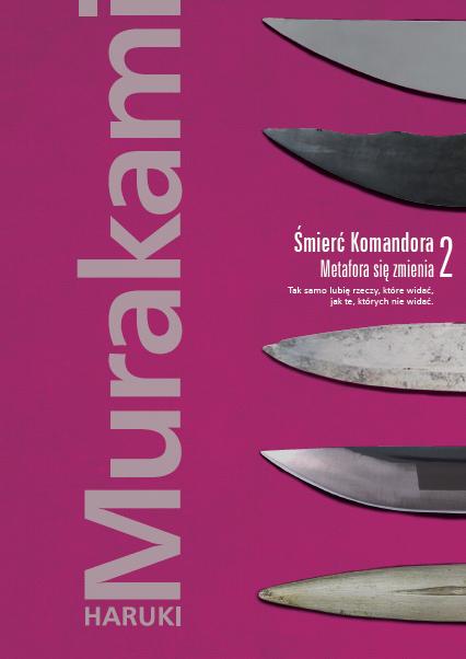 """""""Śmierć Komandora. Metafora się zmienia"""" Harukiego Murakamiego (źródło: materiały prasowe organizatora)"""