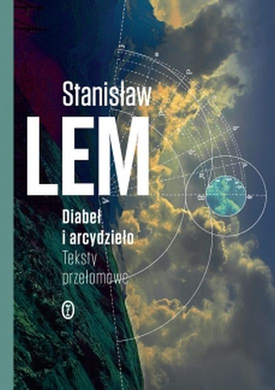 """Stanisław Lem, """"Diabeł i arcydzieło. Teksty przełomowe"""" (źródło: materiały prasowe wydawnictwa)"""