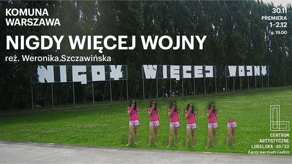 """""""Nigdy więcej wojny"""" Weroniki Szczawińskiej (źródło: materiały prasowe organizatora)"""