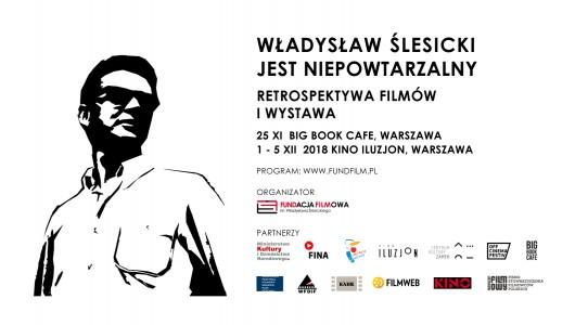 """""""Władysław Ślesicki jest niepowtarzalny. Retrospektywa i wystawa"""" (źródło: materiały prasowe organizatora)"""