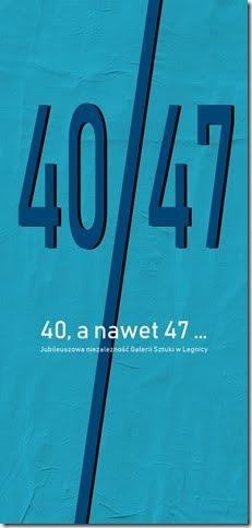 40, a nawet 47... Jubileuszowa niezależność Galerii Sztuki w Legnicy (źródło: materiały prasowe organizatora)