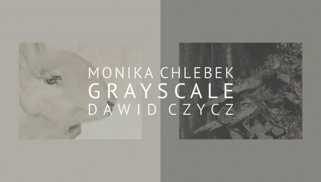 """""""Grayscale"""" (źródło: materiały prasowe organizatora)"""