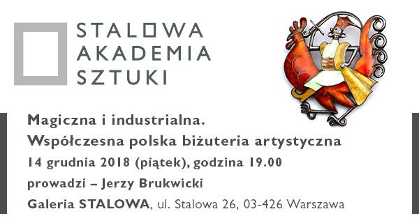 """""""Polska biżuteria artystyczna"""", Galeria STALOWA (źródło: materiały prasowe organizatora)"""
