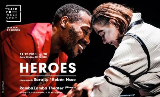"""""""Heroes"""", RambaZamba, Centrum Kultury ZAMEK w Poznaniu (źródło: materiały prasowe organizatora)"""