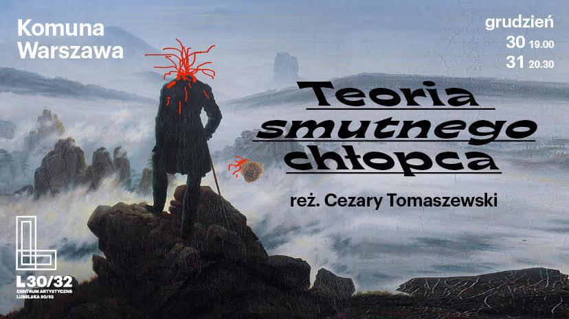 Teoria smutnego chłopca, reż. Cezary Tomaszewski (źródło: materiały prasowe organizatora)