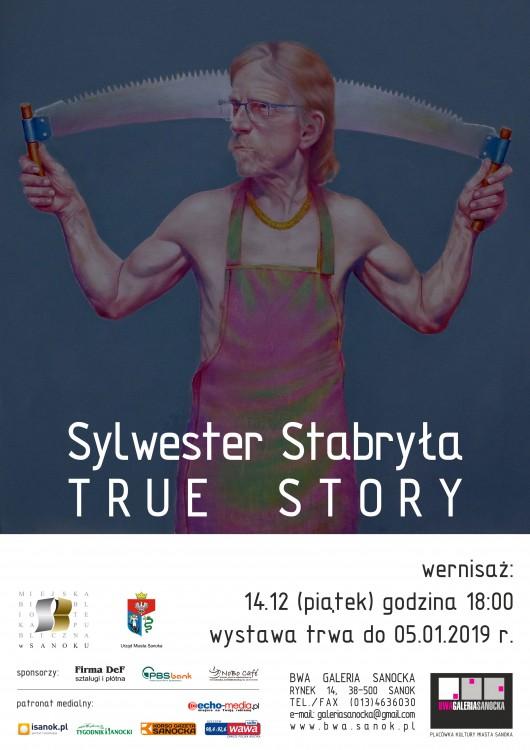 """""""True story"""" Sylwester Stabryła (źródło: materiały prasowe organizatora)"""