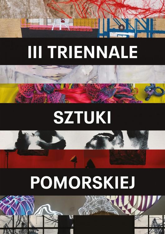 3. edycja Triennale Sztuki Pomorskiej w Sopocie (źródło: materiały prasowe organizatora)