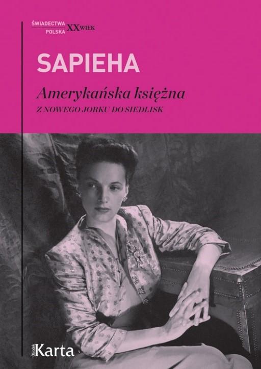 Virgilia Sapieha, Amerykańska księżna. Z Nowego Jorku do Siedlisk (źródło: materiały prasowe)