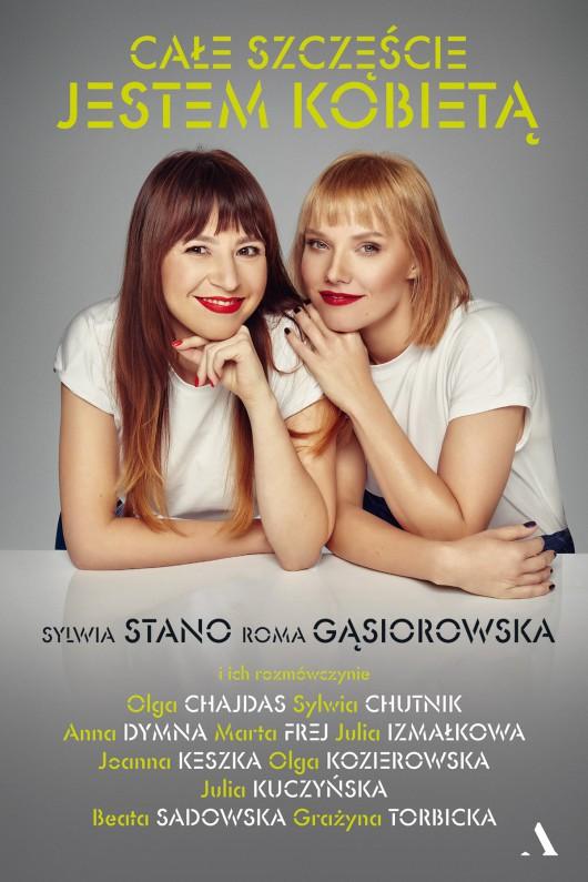 Roma Gąsiorowska i Sylwia Stano: Całe szczęście jestem kobietą (źródło: materiały prasowe)