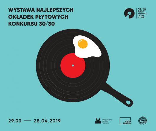 Plakat wystawy Konkursu 30/30, prezentującej najlepszy projekty okładek płytowych 2018 roku (źródło: materiały prasowe)