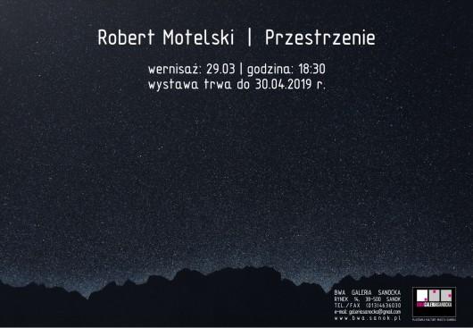 Robert Motelski – Przestrzenie (źródło: materiały prasowe)