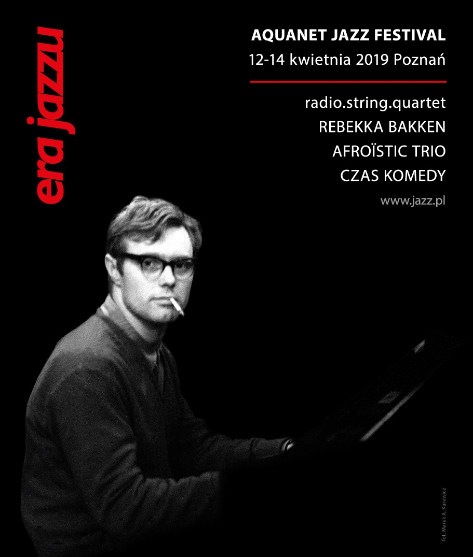 Era Jazzu: Aquanet Jazz Festival, 12–14 kwietnia 2019 Poznań (źródło: materiały prasowe)
