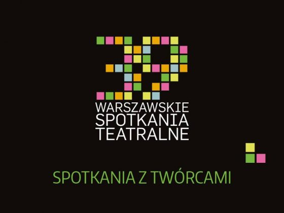 39. Warszawskie Spotkania Teatralne, 3 – 16 kwietnia 2019 roku (źródło: materiały prasowe)