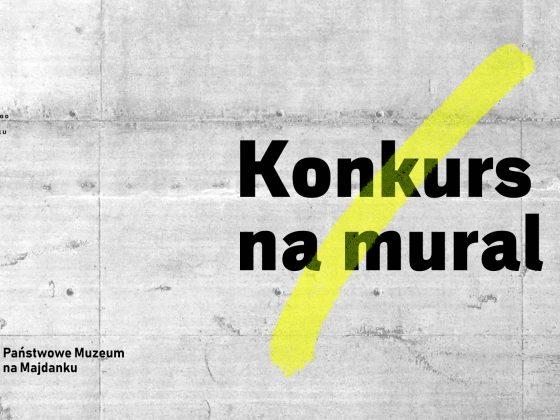 Konkurs na mural – Państwowe Muzeum na Majdanku (źródło: materiały prasowe)