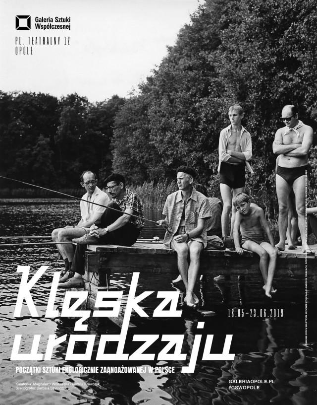 Wystawa: Klęska urodzaju – początki sztuki ekologicznie zaangażowanej w Polsce (źródło: materiały prasowe)