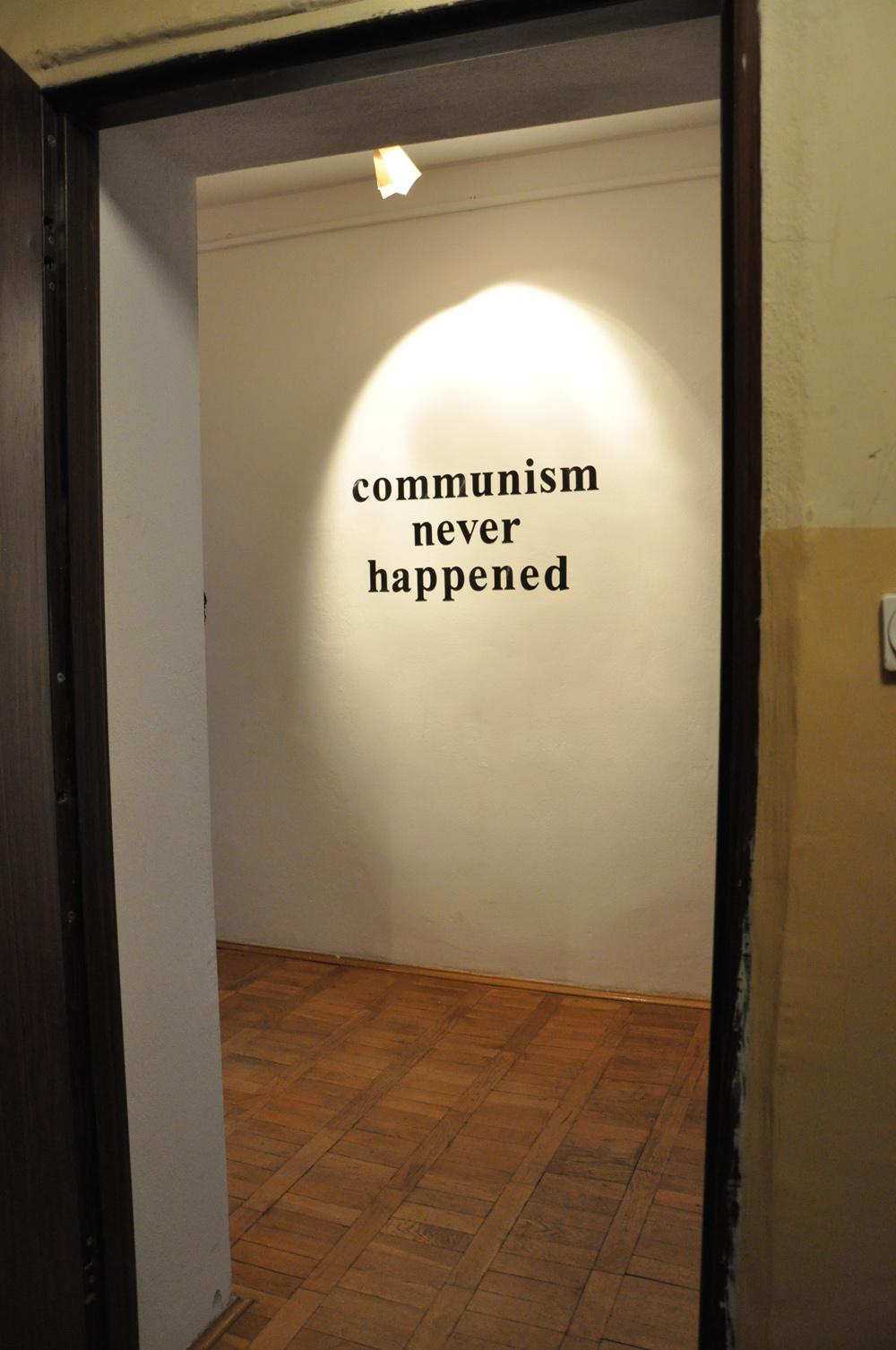 Communism Never Hapened