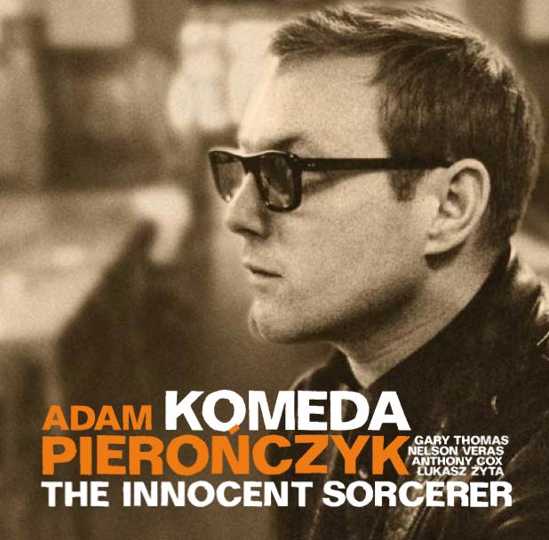 Adam Pierończyk/ Komeda