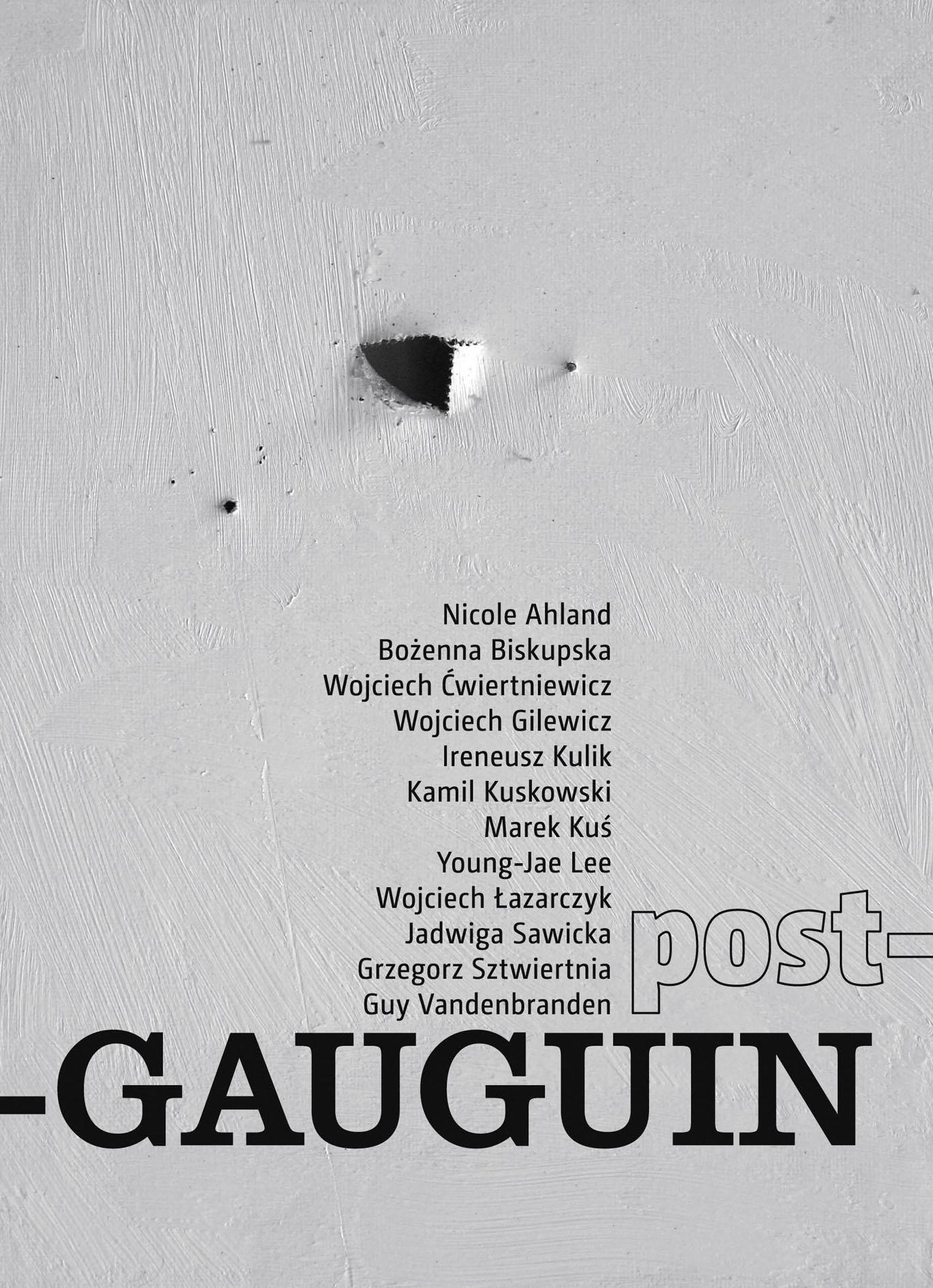 Post - Gauguin, Galeria Sztuki Współczesnej BWA Katowice