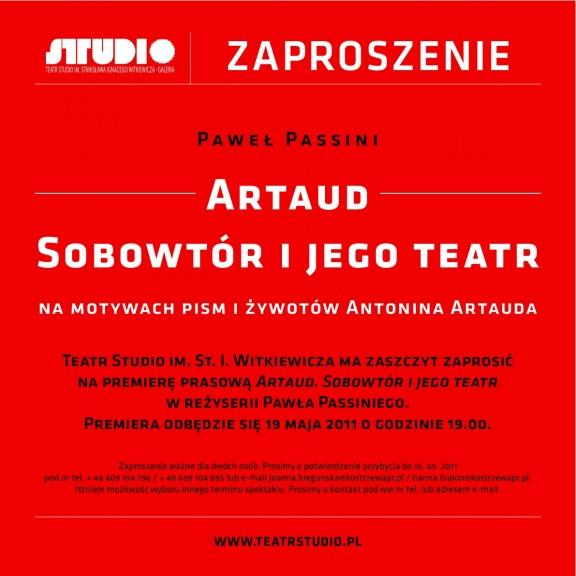 """""""Artaud. Sobowtór i jego teatr"""" - zaproszenie"""