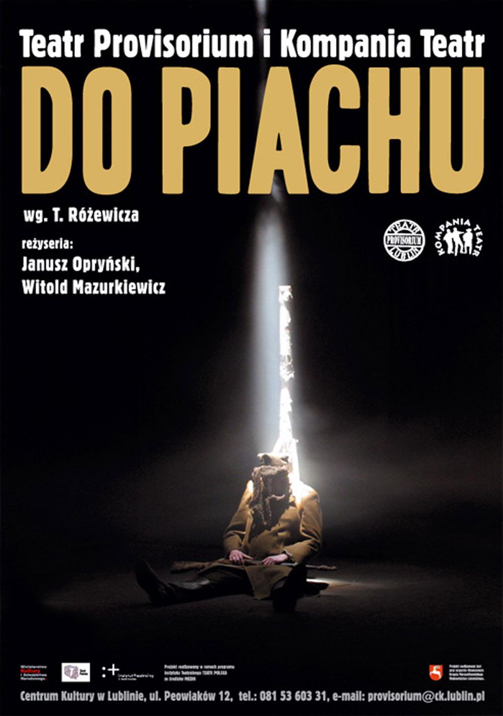 """Plakat do spektaklu """"Do piachu"""", reż. Janusz Opryński i Witold Mazurkiewicz (Teatr Provisorium i Kompania Teatr, Lublin)"""