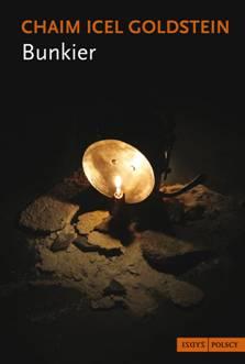 Chaim Icel Goldstein Bunkier (projekt okładki z materiałów wydawcy)